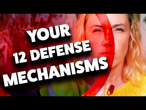 Do You Know Your 12 DEFENSE MECHANISMS?
