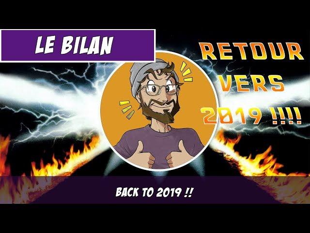 [Bilan] Back to the 2019 !