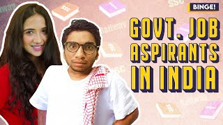 Binge! | Govt. Job Aspirants In India | Ft. Chote Miyan & Mehek Mehra | SSC Railway Special