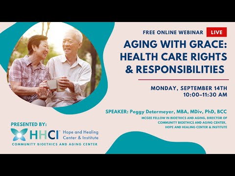 Aging With Grace: Health Care Rights & Responsibilities