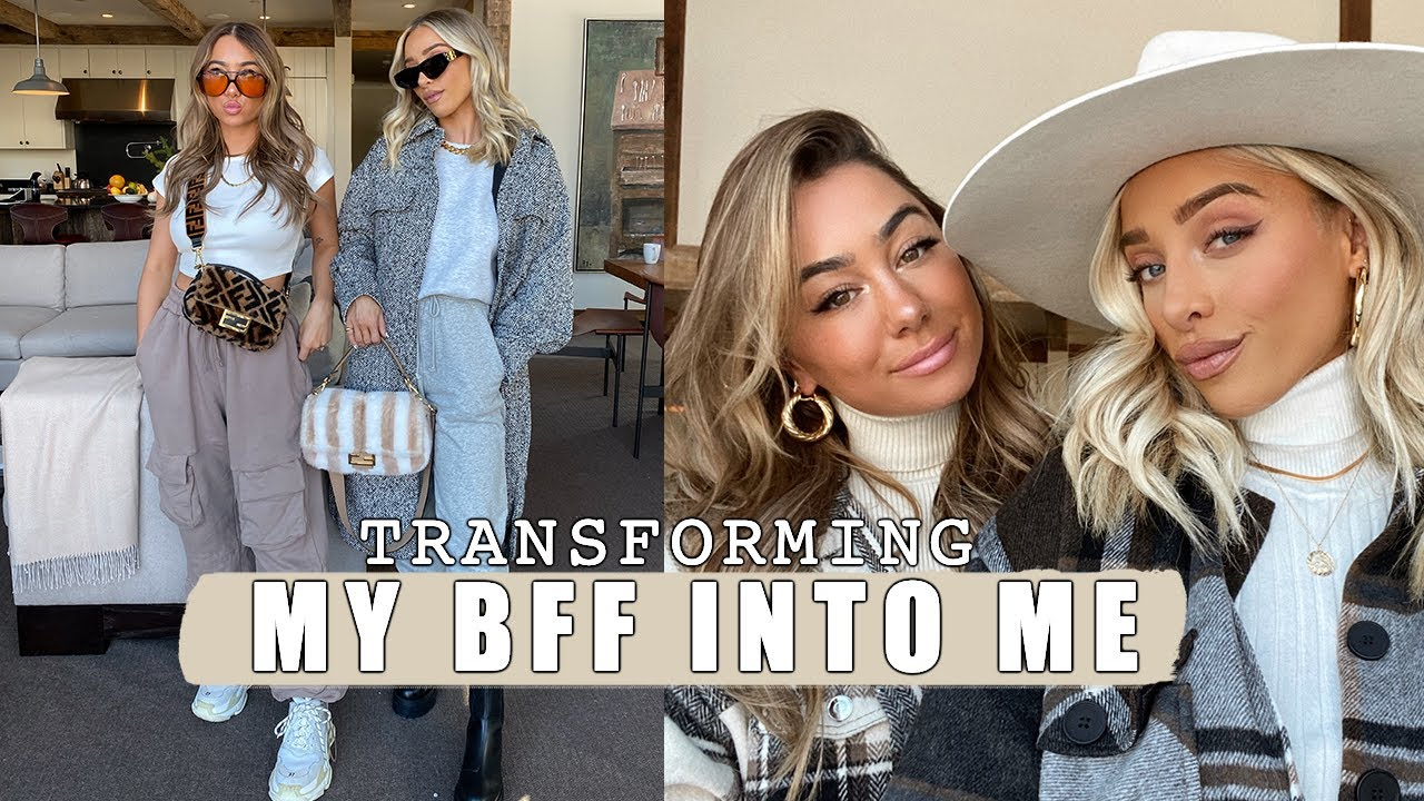 TRANSFORMING MY BESTIE INTO ME | DELANEY CHILDS + JULIA HAVENS