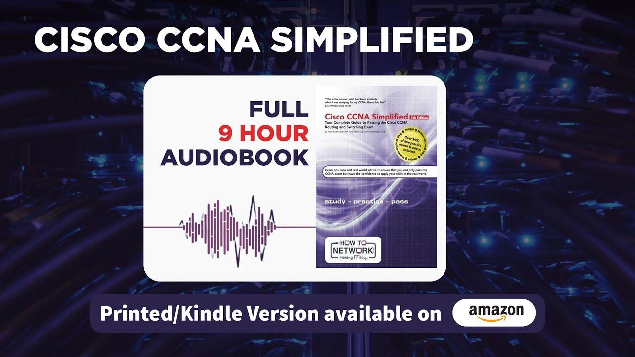 Cisco Ccna Simplified Full 9 Hour Audiobook