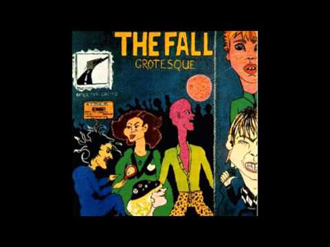 The Fall - Grotesque [Full Album]