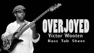 Victor Wooten - Overjoyed (Bass Tab Sheet) By Chami