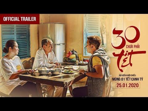 30 Chưa Phải Tết | Trailer | Phim Tết 2020 | Trường Giang, Mạc Văn Khoa