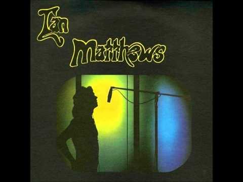 'Biloxi'   performed by Ian Matthews, written by Jesse Winchester