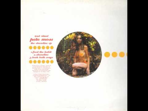 Pete Moss - Feed The Habit