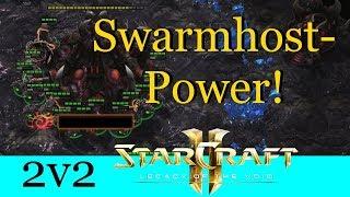 Swarmhost-Power! - Starcraft 2: Legacy of the Void 2v2 [Deutsch | German]