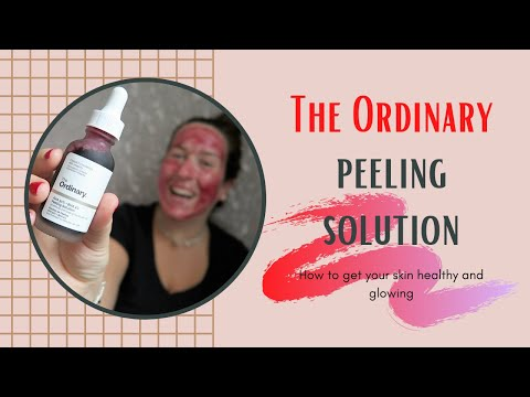 THE ORDINARY PEELING SOLUTION BEFORE AND AFTER