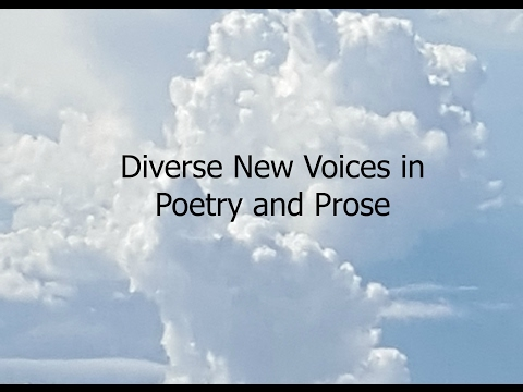 Diverse New Voices in Poetry and Prose