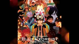 Blue Exorcist Movie OST - Battle Scars