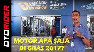 GIIAS 2017 : Ada Motor Apa saja?   OtoRider