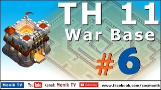 Monik TV Clash of Clans - TH11 Super War Base #6 with Bomb Tower, Anti 3 Stars!!!