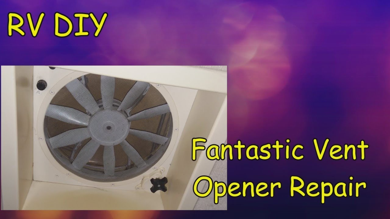 RV DIY - Fantastic Vent Opener Repair Fan Tastic Vent Wiring Diagram on