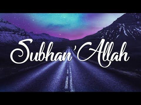 Nadeem Mohammed - Subhan'Allah (Official Nasheed)