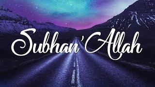 nadeem mohammed subhanallah official acapella video