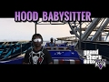 HOOD BABYSITTER Ep 4 The Carnival GJG PRODUCTION mp3