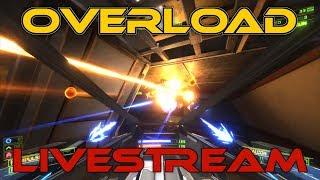 Nostalgia Overload! (Overload Campaign Gameplay) - Overload - Livestream