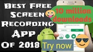 How to record our mobile screen || world best mobile screen recording app for you tubers 2018
