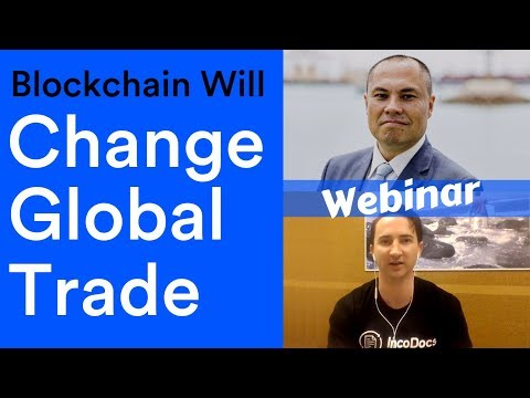 How Blockchain will change Import Export and Global Trade