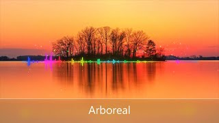 Arboreal (Lyric Video)