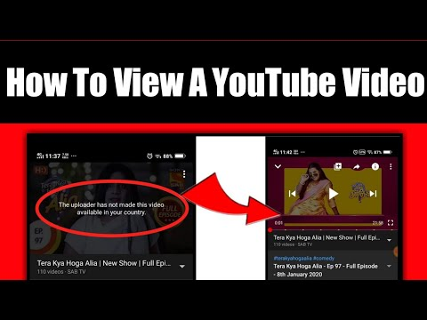 How To View A YouTube Video That Is Blocked In Your Country