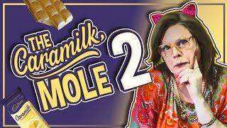 THE CARAMILK MOLE 2