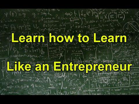 Learn to Learn Like An Entrepreneur