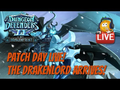 DD2 - Patch Day Live! The Drakenlord Arrives!