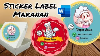 Cara Membuat Label Makanan Di Ms.Word