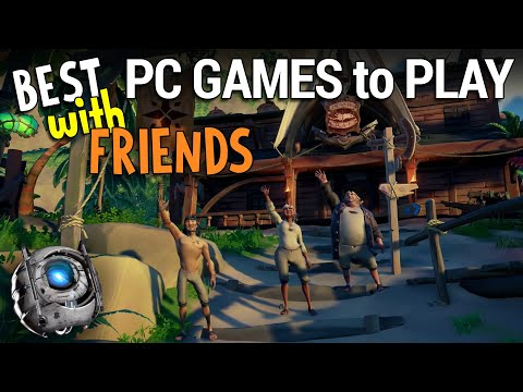 Best PC Games To Play With Friends - Don't Play Alone
