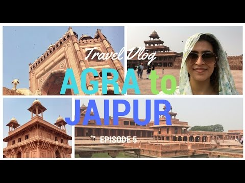TRAVEL VLOG  |  AGRA & JAIPUR, INDIA  |  episode 5