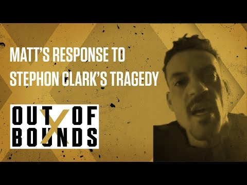 Matt Barnes Discusses Stephon Clark and Sacramento Unrest | Out of Bounds