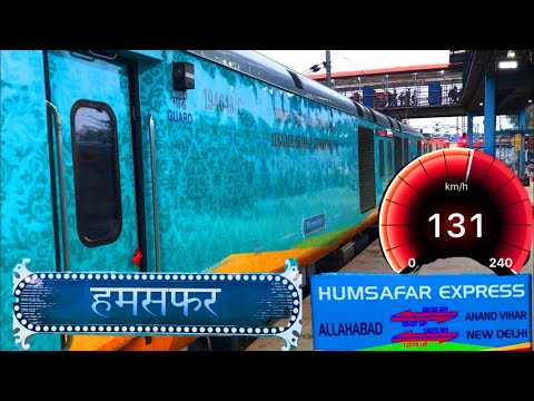 Exclusive - Allahabad Humsafar Express with Sleeper Coaches - Journey Compilation - 130 KM/HR 😍