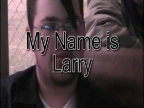 My Name Is Larry
