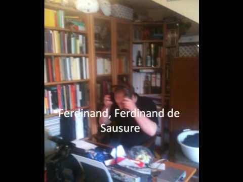 Ferdinand de Saussure Official Song
