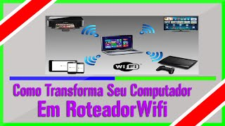 Como transformar seu computador em roteador Wifi 2015