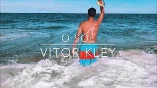 Baixar Vitor Kley - O Sol (vídeo clipe)