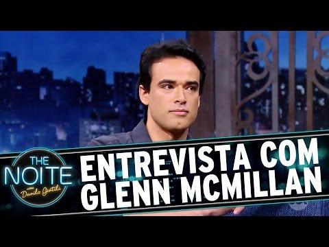 The Noite (13/09/16) - Entrevista com Glenn McMillan