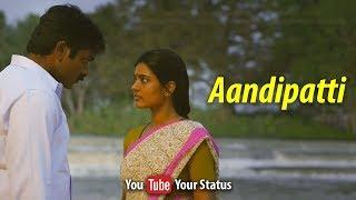 Aandipatti | Dharmadurai | Lyrics | Real Love | 30'sec | Tamil Whatsapp Status