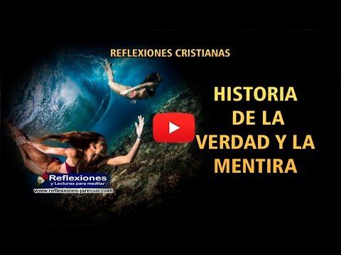 Historia De La Verdad Y La Mentira - Reflexiones De La Vida