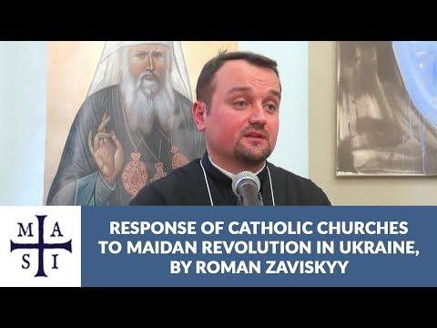 Response of the Catholic Churches to EuroMaidan | Roman Zaviyskyy
