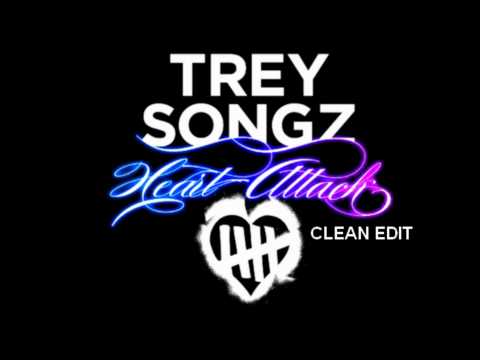Trey Songz  Heart Attack Clean Edit