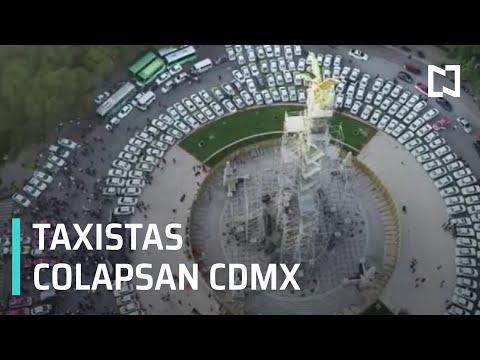 Marcha de taxistas, colapsan vialidades en la CDMX - Expreso de la Mañana