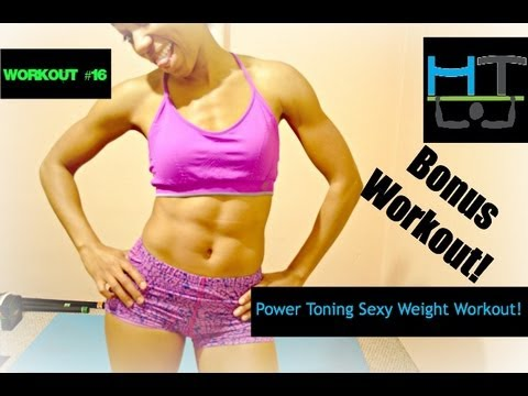 BONUS 20MIN Core: Power Toning Sexy Weight Workout #16!