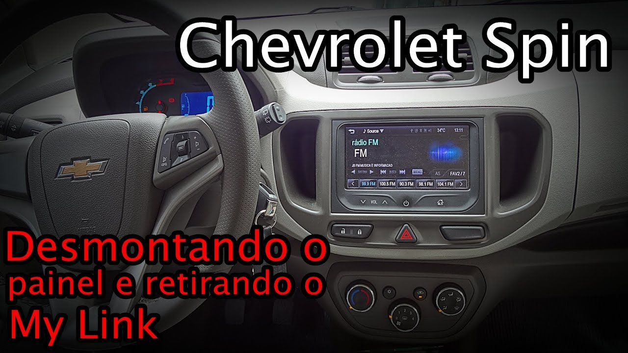 My Link Chevrolet >> My Link Chevrolet Spin - DESMONTAGEM DO PAINEL - YouTube