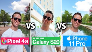 Pixel 4a vs Galaxy S20 vs iPhone 11Pro: Camera Test Comparison!