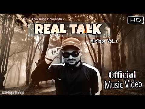real-talk-||-official-music-video-||-raja--the-king-||-betul-||-hiphop-||