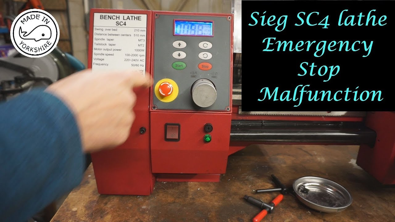 #MT27 - Sieg SC4 lathe  Emergency Stop Malfunction  By Andrew Whale