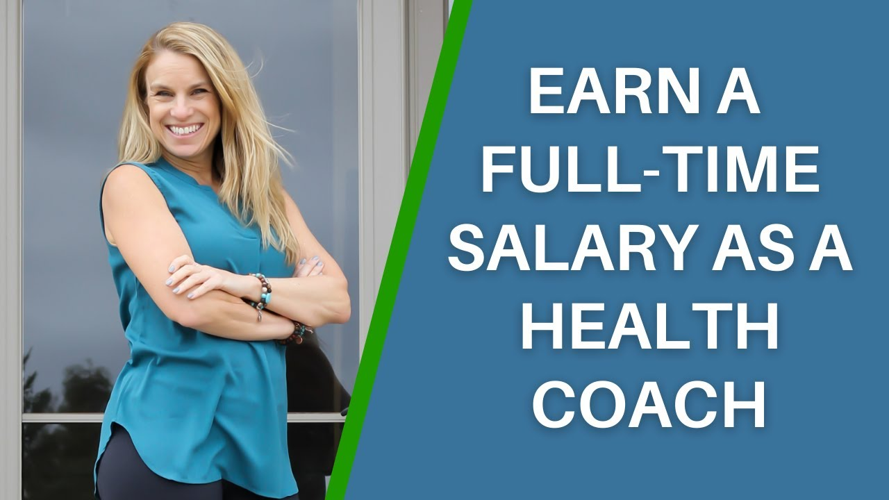 How to Have a Full-Time Salary as a Health Coach & Leave Your 9-5